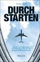Durchstarten: Was Sie von Flugbegleitern über Führung, Teamwork und Kundenkontakt lernen können (3527811214) cover image