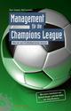 Management für die Champions League: Was wir vom Profifußball lernen können (3895786314) cover image