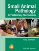 Small Animal Pathology for Veterinary Technicians (EHEP003114) cover image