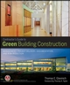 Contractors Guide to Green Building Construction: Management, Project Delivery, Documentation, and Risk Reduction (0470056215) cover image