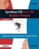 Symbian OS C++ for Mobile Phones, Volume 3 (0470066415) cover image