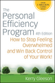 The Personal Efficiency Program: How to Stop Feeling Overwhelmed and Win Back Control of Your Work, 4th Edition (0470371315) cover image