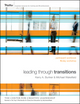 Leading Through Transitions: Participant Workbook (0470450215) cover image