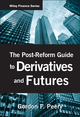 The Post-Reform Guide to Derivatives and Futures (0470553715) cover image