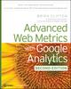 Advanced Web Metrics with Google Analytics, 2nd Edition (0470562315) cover image