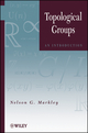 Topological Groups: An Introduction (0470624515) cover image