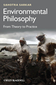 Environmental Philosophy: From Theory to Practice (0470671815) cover image