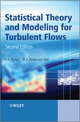 Statistical Theory and Modeling for Turbulent Flows, 2nd Edition