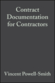 Contract Documentation for Contractors, 3rd Edition (0470695315) cover image