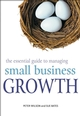 The Essential Guide to Managing Small Business Growth (0470850515) cover image