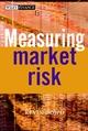 Measuring Market Risk (0470855215) cover image