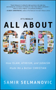 It's Really All About God: How Islam, Atheism, and Judaism Made Me a Better Christian (0470923415) cover image