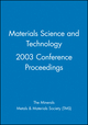 Materials Science and Technology 2003 Conference Proceedings (0470931515) cover image