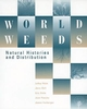 World Weeds: Natural Histories and Distribution (0471047015) cover image