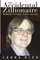 The Accidental Zillionaire: Demystifying Paul Allen (0471234915) cover image