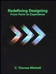 Redefining Designing: From Form to Experience (0471290815) cover image