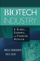 Biotech Industry: A Global, Economic, and Financing Overview (0471465615) cover image