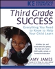 Third Grade Success: Everything You Need to Know to Help Your Child Learn (0471468215) cover image