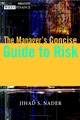 The Manager's Concise Guide to Risk  (0471486515) cover image