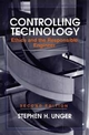 Controlling Technology: Ethics and the Responsible Engineer, 2nd Edition (0471591815) cover image