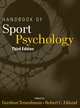 Handbook of Sport Psychology, 3rd Edition (0471738115) cover image