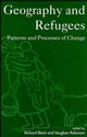 Geography and Refugees: Patterns and Processes of Change (0471944815) cover image