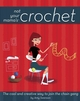 Not Your Mama's Crochet: The Cool and Creative Way to Join the Chain Gang (0471973815) cover image