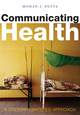 Communicating Health: A Culture-centered Approach (0745634915) cover image