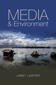 Media and Environment: Conflict, Politics and the News (0745644015) cover image