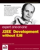 Expert One-on-One J2EE Development without EJB (0764558315) cover image