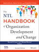 The NTL Handbook of Organization Development and Change: Principles, Practices, and Perspectives, 2nd Edition (1118485815) cover image