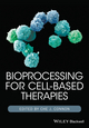Bioprocessing for Cell-Based Therapies (1118743415) cover image
