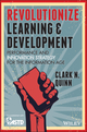 Revolutionize Learning & Development: Performance and Innovation Strategy for the Information Age (1118863615) cover image