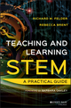 Teaching and Learning STEM: A Practical Guide (1118925815) cover image