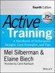 Active Training: A Handbook of Techniques, Designs, Case Examples, and Tips, 4th Edition (1118972015) cover image