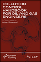 Pollution Control Handbook for Oil and Gas Engineering (1119117615) cover image