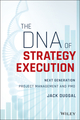 The DNA of Strategy Execution: Next Generation PMO and Strategy Execution Office (1119278015) cover image