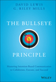 The Bullseye Principle: Mastering Intention-Based Communication to Collaborate, Execute, and Succeed (1119484715) cover image