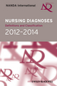 Nursing Diagnoses 2012-14: Definitions and Classification (1119979315) cover image