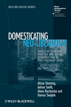Domesticating Neo-Liberalism: Spaces of Economic Practice and Social Reproduction in Post-Socialist Cities (1405169915) cover image