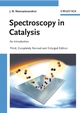 Spectroscopy in Catalysis: An Introduction, 3rd, Completely Revised and Enlarged Edition