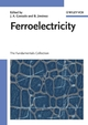 Ferroelectricity: The Fundamentals Collection (3527618015) cover image