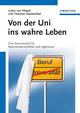 Von der Uni ins wahre Leben: Zum Karrierestart für Naturwissenschaftler und Ingenieure (3527661115) cover image