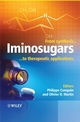 Iminosugars: From Synthesis to Therapeutic Applications (0470033916) cover image