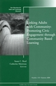 Linking Adults with Community: Promoting Civic Engagement through Community Based Learning: New Directions for Adult and Continuing Education, Number 118 (0470385316) cover image