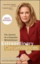 Extraordinary Circumstances: The Journey of a Corporate Whistleblower (0470443316) cover image