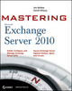 Mastering Microsoft Exchange Server 2010 (0470521716) cover image