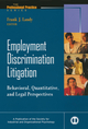 Employment Discrimination Litigation: Behavioral, Quantitative, and Legal Perspectives (0470622016) cover image