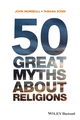 50 Great Myths About Religions (0470673516) cover image