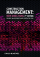 Construction Management: New Directions, 3rd Edition (0470674016) cover image